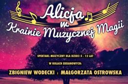 Katowice Wydarzenie Koncert Alicja w Krainie Muzycznej Magii